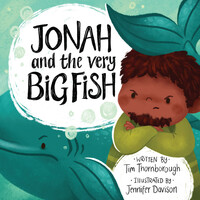 Jonah and the Very Big Fish (Very Best Bible Stories series) (Hardcover)