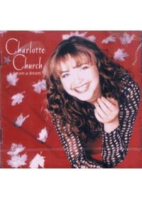Charlotte Church 샬롯처치 - Dream a Dream (CD)