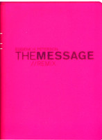 THE MESSAGE REMIX (Hypercolor/pink)