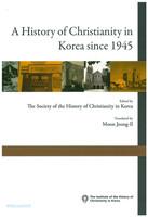한국기독교의역사(제3호영문판) - A History of Christianity in Korea since 1945