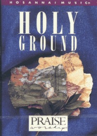 Praise & Worship - Holy Ground (Tape)