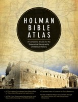 Holman Bible Atlas: A Complete Guide to the Expansive Geography of Biblical History (HB)
