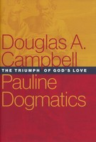 Pauline Dogmatics: The Triumph of Gods Love (양장본)