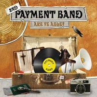 Payment 2nd - Are Ye Able? (CD)