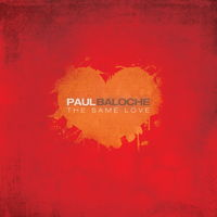 Paul Baloche - The Same Love (CD)