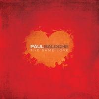 Paul Baloche - The Same Love (CD)
