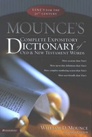 Mounces Complete Expository Dictionary of Old and New Testament Words (양장본)