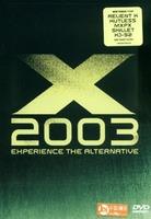 X 2003  EXPERIENCE THE ALTERNATIVE (DVD)