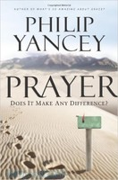 Prayer: Does It Make Any Difference? (PB)
