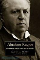 LRB: Abraham Kuyper: Modern Calvinist, Christian Democrat (PB)