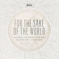 Bethel Live - For The Sake of The World (CD DVD)