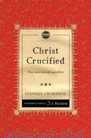 Christ Crucified: The Once-For-All Sacrifice (PB) - 죽임 당하신 어린양 원서