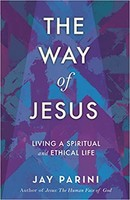 Way of Jesus: Living a Spiritual and Ethical Life (PB)