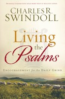 Living the Psalms: Encouragement for the Daily Grind (Paperback)