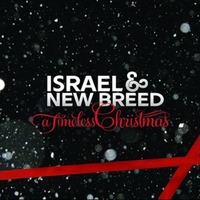 Israel & New Breed - A Timeless Christmas (CD)