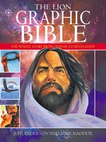 The Lion Graphic Bible : The Whole Story from Genesis to Revelation (PB)