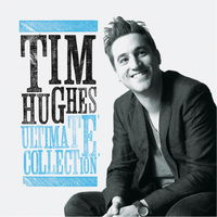 Tim Hughes - Ultimate Collection (CD)