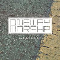 원웨이워십 1집 - 요한복음 14:6 (CD)