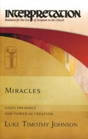 IC: Miracles: God`s Presence and Power in Creation (HB)