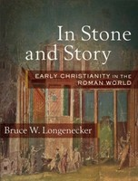 In Stone and Story: Early Christianity in the Roman World (양장본)