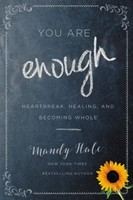 You Are Enough: Heartbreak, Healing, and Becoming Whole (소프트커버)