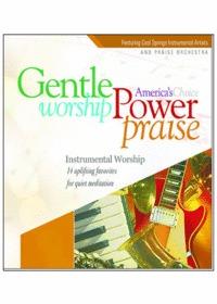 Gentle Worship Power Praise - Instrumental Worship (CD)
