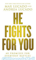 He Fights for You: 40 Promises for Everyday Battles (PB)