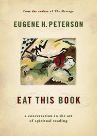 Eat This Book - A Conversation in the Art of Spiritual Reading (PB) - 이 책을 먹으라 원서
