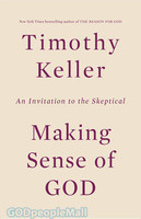 Making Sense of God (PB): An Invitation to the Skeptical