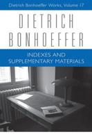 DBW 17: Index and Supplementary Materials : Dietrich Bonhoeffer Works, Volume 17 (HB)