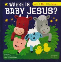 Where Is Baby Jesus? A Lift-the-Flap Book (HB)