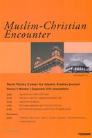 Muslim-Christian Encounter (Vol.9, No.2, September 2016)