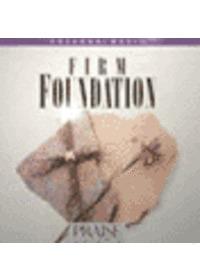 Praise & Worship - Firm Foundation (CD)