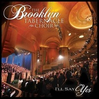 Brooklyn Tabernacle Choir - Ill Say Yes (CD)