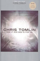 CHRIS TOMLIN - AND IF GOD IS FOR US(악보)