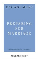 Engagement: Preparing for Marriage ( 31-Day Devotionals for Life )
