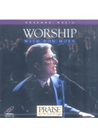 Praise & Worship - Worship With Don Moen (Video CD)
