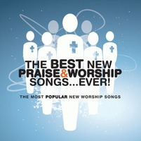 The Best New Praise & Worship Songs Ever(CD)
