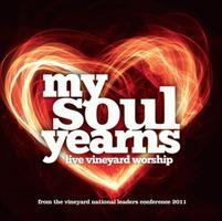 Vineyard UK 2011 Live - My Soul yearns (CD)
