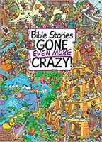Bible Stories Gone Even More Crazy! (HB)