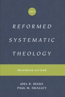 Reformed Systematic Theology, Vol. 1: Revelation and God (HB)