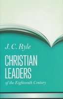 Christian Leaders of the 18th Century (HB)