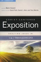 Exalting Jesus in 1 and 2 Thessalonians (Paperback)