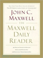 Maxwell Daily Reader, the (PB): 365 Days of Insight to Develop the Leader Within You and Influence Those Around You