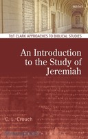 Introduction to the Study of Jeremiah, an (PB) (Series: T&T Clark Approaches to Biblical Studies)