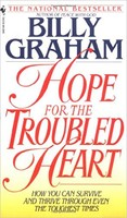 Hope for the Troubled Heart: Finding God in the Midst of Pain (PB) - 빌리 그레이엄의 소망 원서
