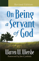 On Being a Servant of God, Rev Ed. (PB)
