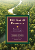 Way of Kindness, the (PB): Readings for a Graceful Life