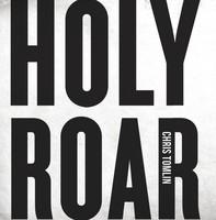 Chris Tomlin - Holy Roar (CD)