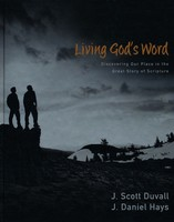Living Gods Word: Discovering Our Place in the Grand Story of Scripture - 성경실천 원서 (Hardcover)